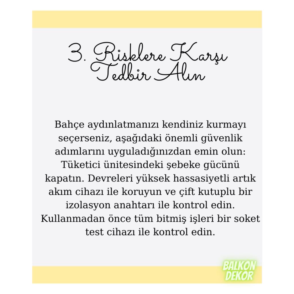 3. Risklere Karşı Tedbir Alın